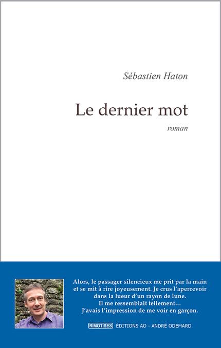 Le dernier mot, roman de Sébastien Haton